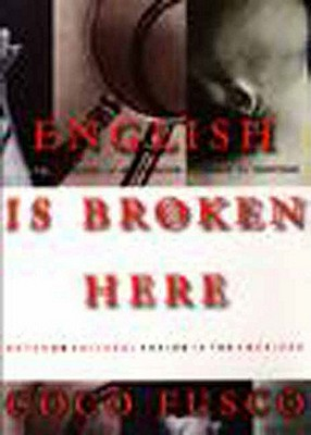 English Is Broken Here By Fusco, Coco